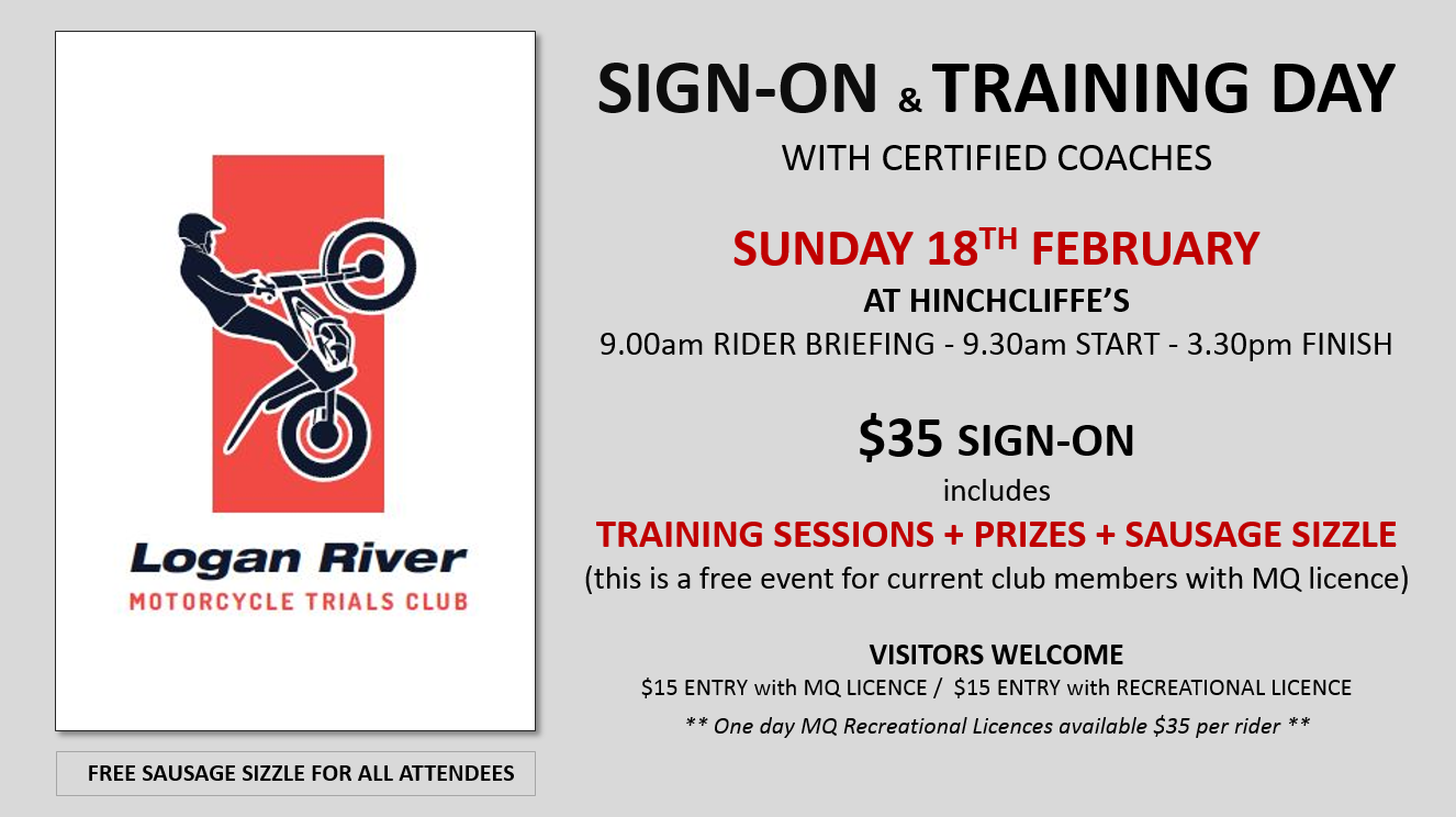 Logan River Motorcycle Trials Club Sign- on Day- Sunday February 18 at Ferny Glen